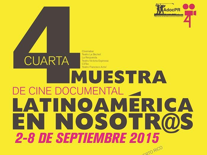 Muestra de Cine Documental titulada  Latinoamérica en Nosotros.
